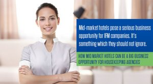 Mid-market hotels pose a serious business opportunity for IFM companies. It's something which they should not ignore.