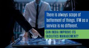 Can India Improve its Facilities Management?