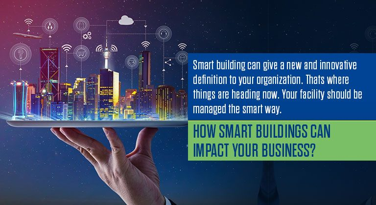 How smart buildings can impact your business