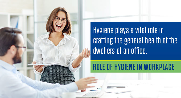 Role of Hygiene in Workplace