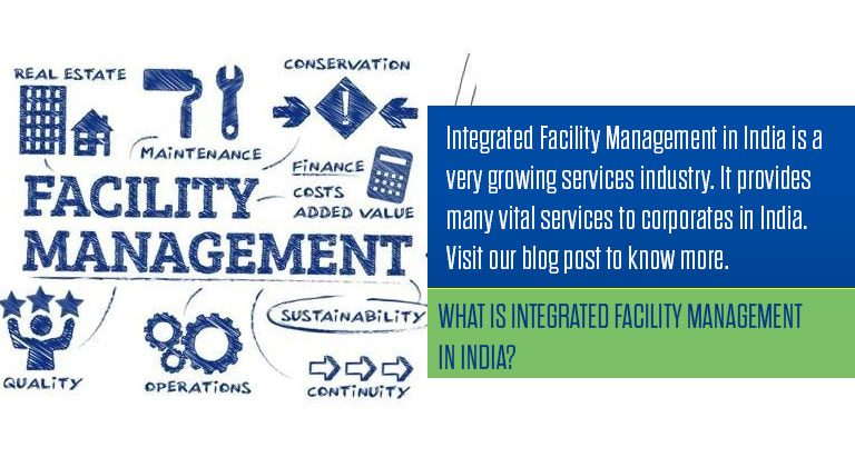 What is integrated facility management in India?