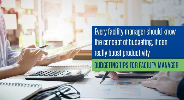 BUDGETING TIPS FOR FACILITY MANAGER