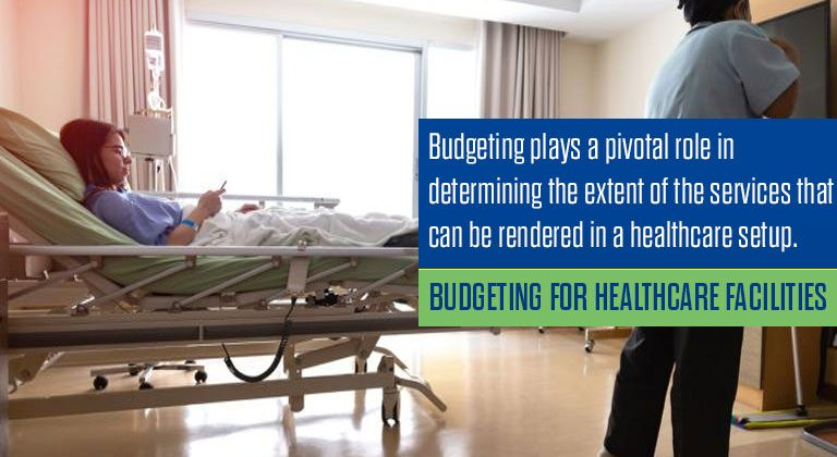 Budgeting for Healthcare Facilities