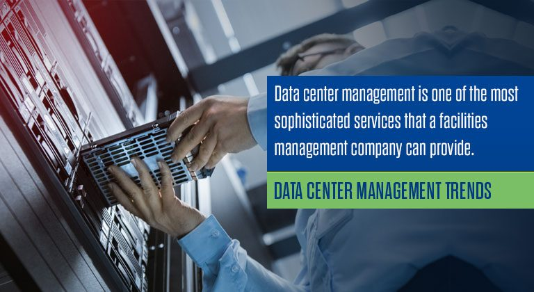 Data Center Management Trends