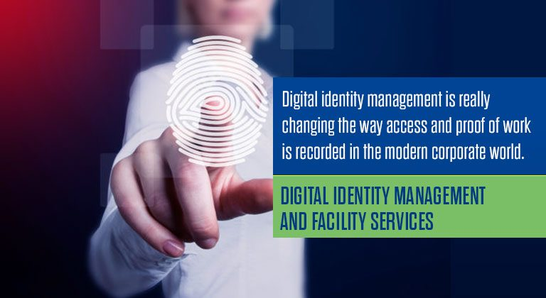 Digital Identity Management and Facility Services