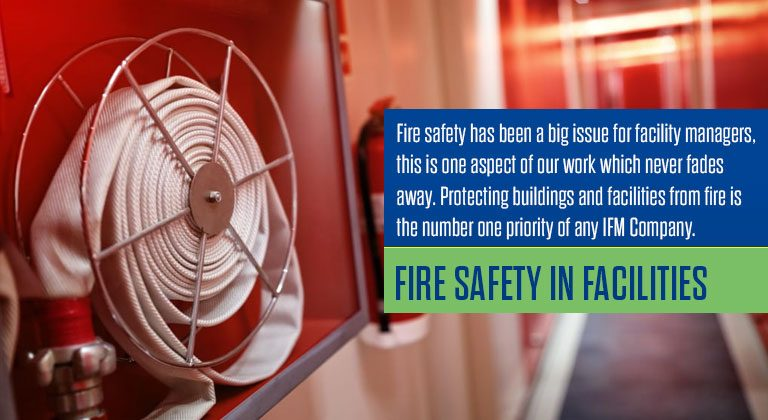 Fire safety in facilities