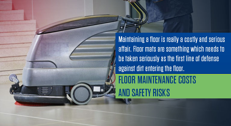 Floor Maintenance Costs and Safety Risksa