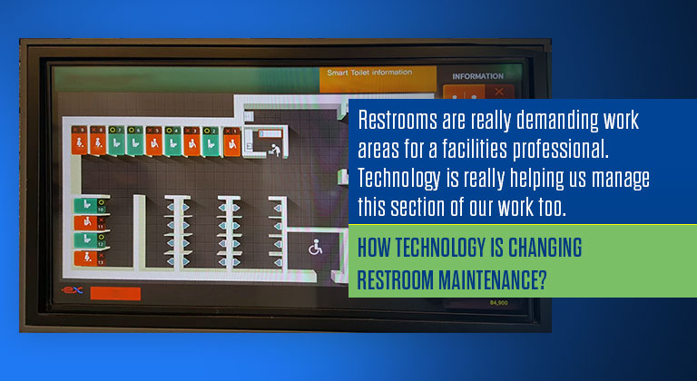 How technology is changing restroom maintenance?