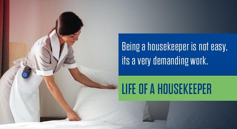 Life of a Housekeeper