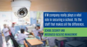 School Security and Integrated Facilities Management