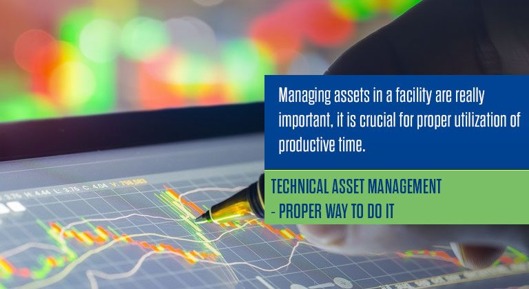 Technical Asset Management – Proper Way To Do It
