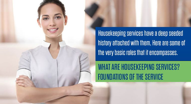 What are Housekeeping Services? Foundations of the Service