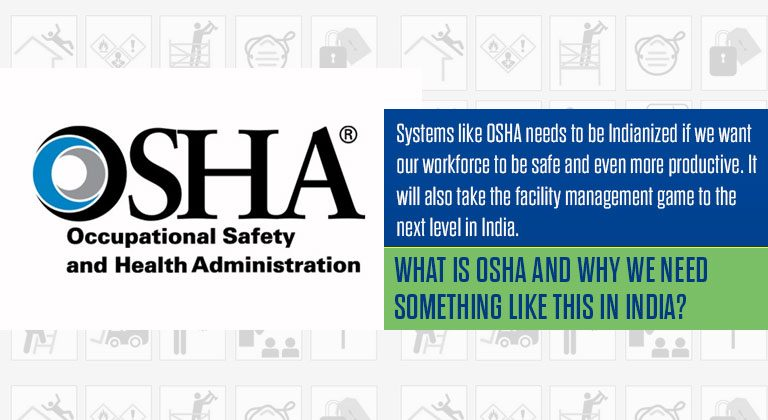 What is OSHA and Why We Need Something Like This In India?