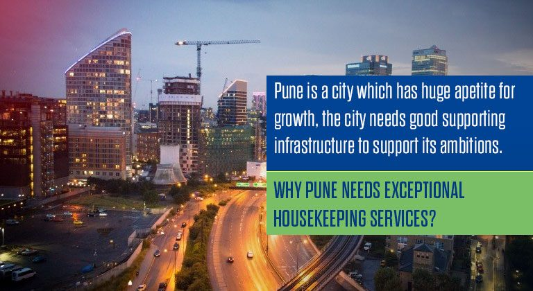 It's obvious that the readers would be in a bit dismay about the title of the blog post. How would housekeeping services be so essential for a big city like Pune? Well, it might come as a surprise to many but Pune is one of the fastest growing cities in the country. Areas of Pimpri Chinchwad are witness to the phenomenal growth of 70% year on year. With a huge influx of migrant population coming in the city it is an indicator of the rate of growth that the city is being subjected to. The city has a population of 3,124,458; while 5,057,709 people reside in the Pune Urban Agglomeration as of the 2011 census.[116] The latter was c. 4,485,000 in 2005. According to the Pune Municipal Corporation (PMC), 40 % of the population lived in slums in 2001. Since Pune is a major industrial metropolis, it has attracted migrants from all parts of India. The number of people migrating to Pune rose from 43,900 in 2001 to 88,200 in 2005. The sharp increase in population during the decade 1991–2001 led to the absorption of 38 fringe villages into the city. The top five source areas of migrants are Karnataka, Uttar Pradesh, Andhra Pradesh, Gujarat, and Rajasthan. The Sindhis in the city are mostly refugees and their descendants, who came to the area after the partition of India in 1947. Initially, they settled in the Pimpri area, which is still home to a large number of Sindhi people. However, they are also present in other parts of the city. As agriculture has dwindled in recent decades, immigration of the erstwhile rural peoples now accounts for 70 percent of the population growth. Top Reasons Why Pune Needs Exceptional Housekeeping Services? Corporate Presence: Almost every big corporate of India is present in the city. In fact, after Mumbai, Pune has now become a hub of business having national and international reach. All the more reason that the city needs exceptional housekeeping services. Truth be told it is because of the demand generated by the world-class corporate entities that professional integrated facility management companies are now setting up base at Pune. Cosmopolitan WorkForce: Pune now is the home of the high caliber international level workforce. These people are accustomed to the finest housekeeping services of international repute and endorse the value that such service brings to their work culture.Hence in order to keep the teams in peak productivity by providing them with the right work aura is essential. International Working Style: Pune is really an international business hub. There are industries which clock a turnover of billions every year. It is a known fact that business runs on delivering exceptional quality work and relationships. Companies in Pune do witness international delegates visiting their offices hence they have to work good and they have to look good. Having exceptional housekeeping is the foundation stone of any companies look good factor. We know all this from experience. CLR Services is one of the best housekeeping services providers in Pune City and we have earned our reputation through hard work and perfect service delivery.