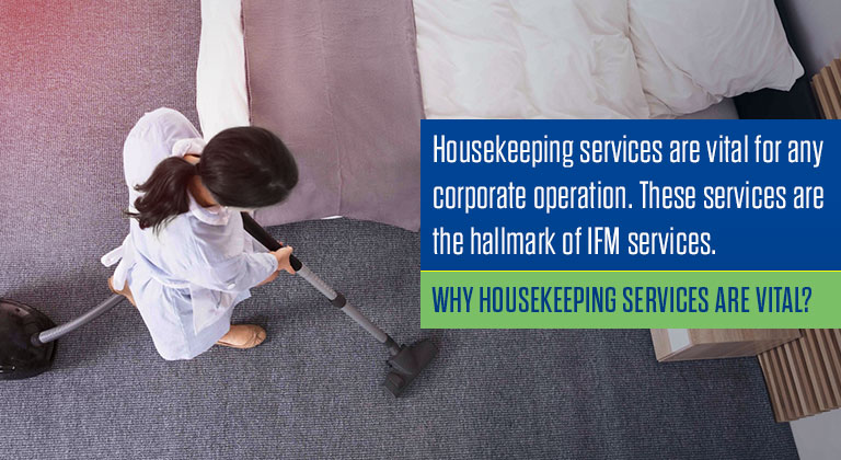 Why housekeeping services are vital?
