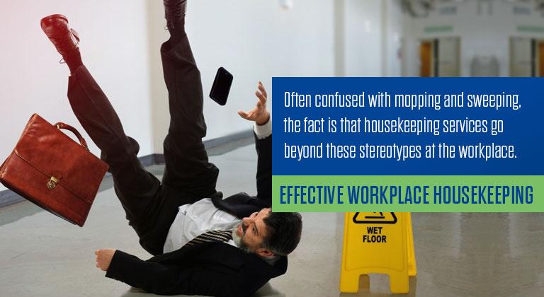 Effective Workplace Housekeeping