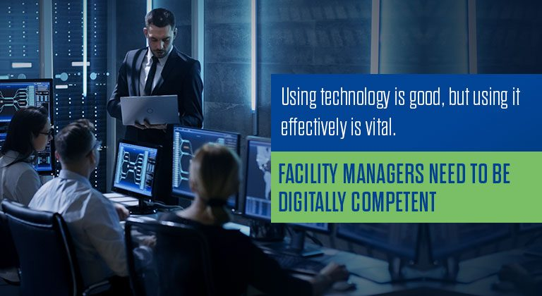 Facility Managers Need to Be Digitally Competent