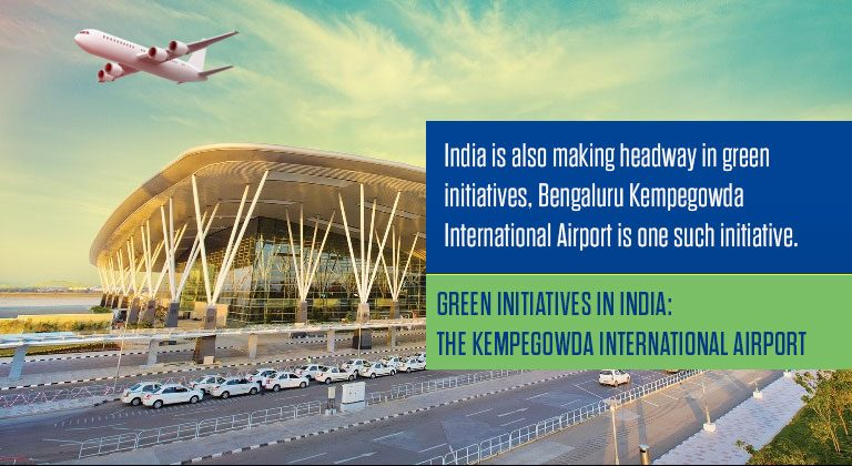 Green Initiatives In India: The Kempegowda International Airport