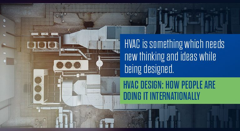 HVAC Design: How People are doing it internationally