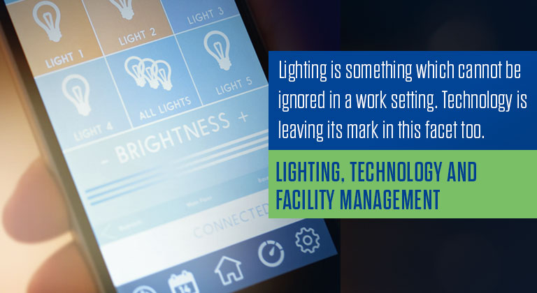 Lighting, Technology and Facility Management