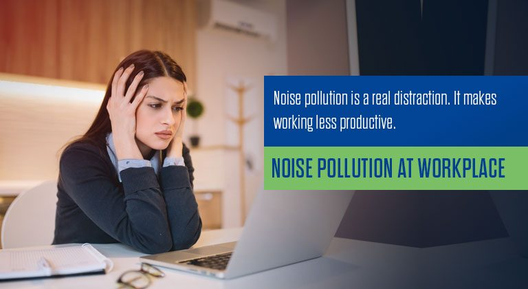 Noise pollution at Workplace