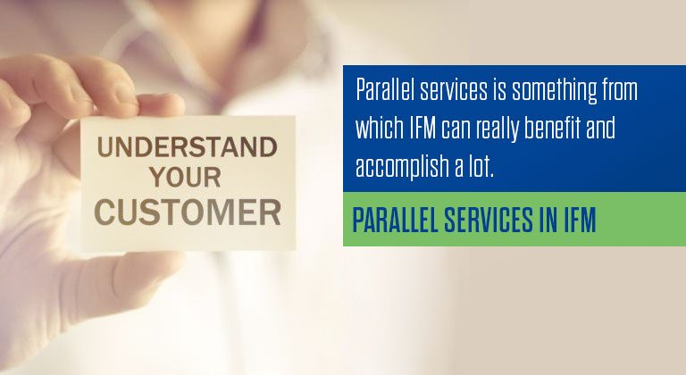 Parallel services in IFM