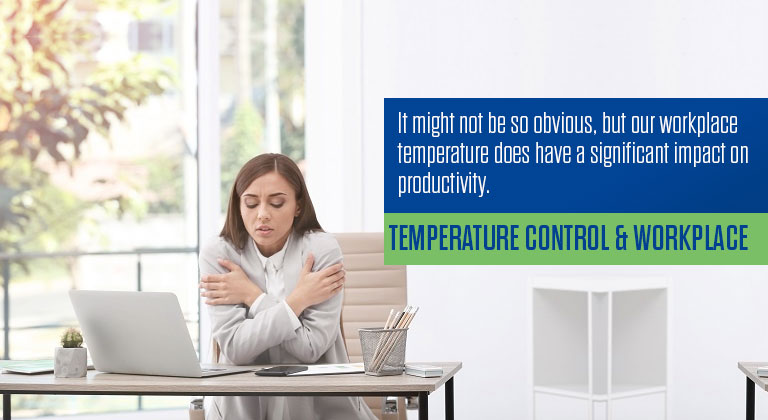 Temperature Control & Workplace