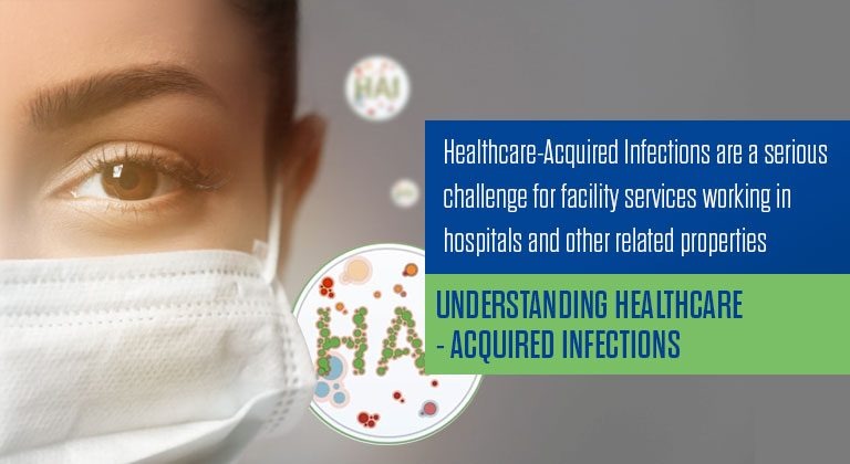 Understanding Healthcare-Acquired Infections
