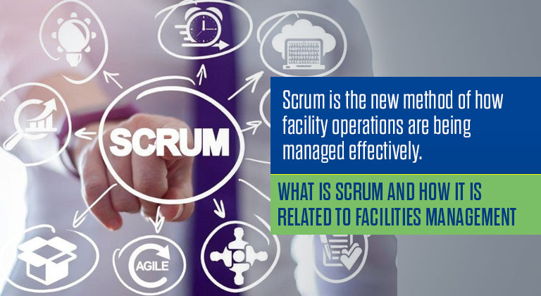 What is Scrum and How it is related to Facilities Management