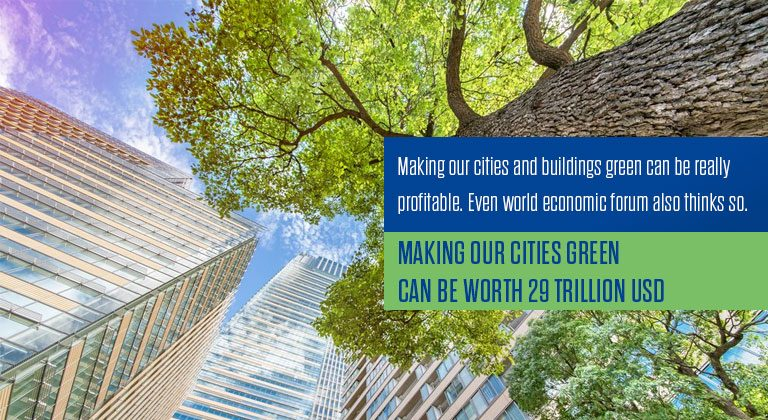 Making our cities green can be worth 29 trillion USD