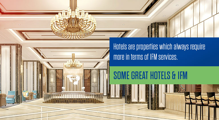 Some Great Hotels & IFM - CLR Facility Services Pvt  Ltd