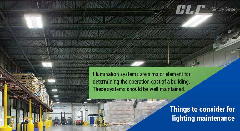 Things to consider for lighting maintenance
