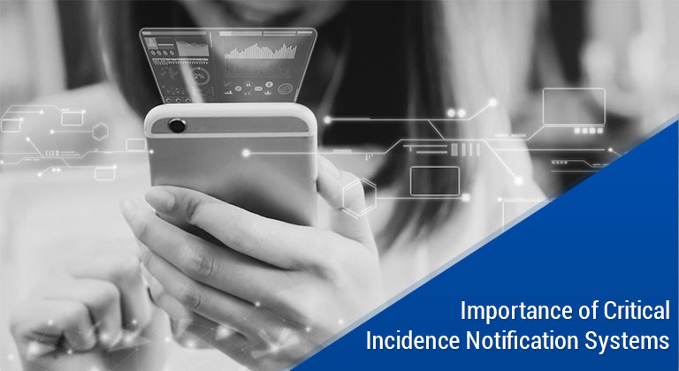 Importance of Critical Incidence Notification Systems