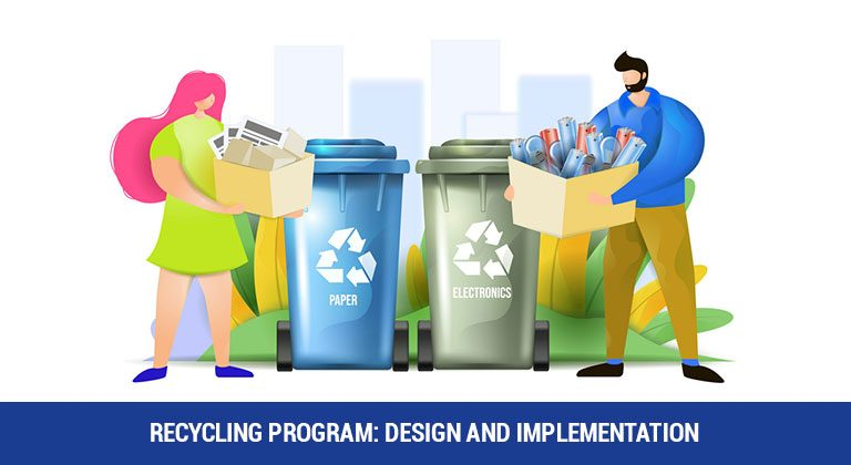 Recycling Program: Design and Implementation