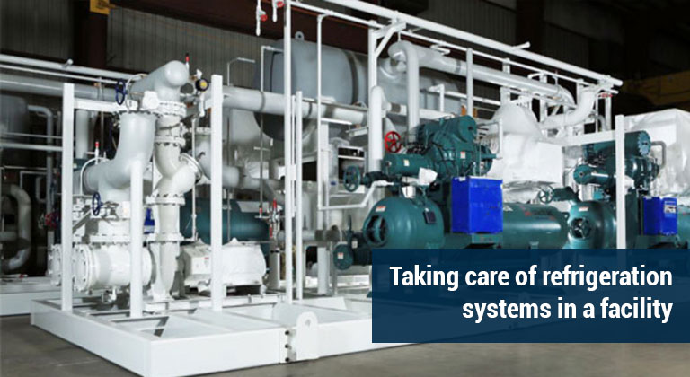 Taking care of refrigeration systems in a facility