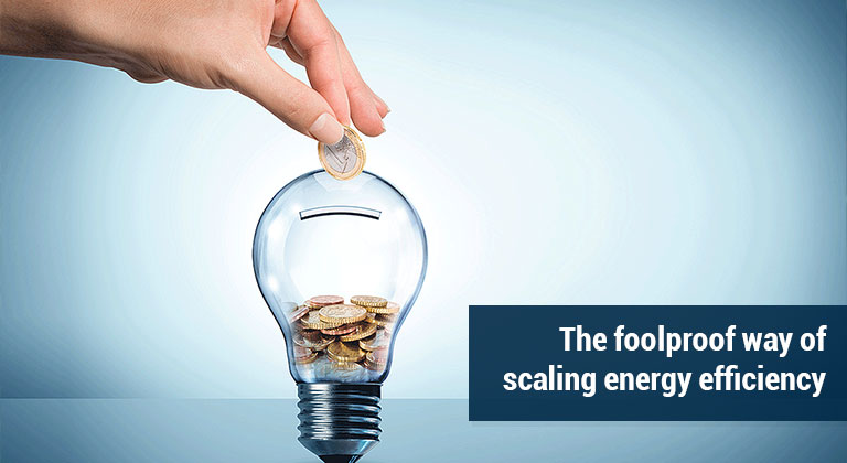 The foolproof way of scaling energy efficiency